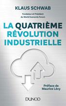 La quatrième révolution industrielle | Schwab, Klaus