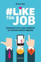 #Like ton job | Bas, Olivier