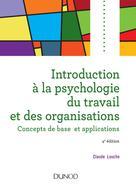 Introduction à la psychologie du travail et des organisations | Louche, Claude