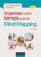 Organisez votre temps avec le Mind Mapping | Delengaigne, Xavier