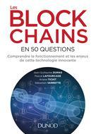 Les blockchains en 50 questions   Dumas, Jean-Guillaume