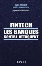 Fintech les banques contre-attaquent | Eonnet, Yves