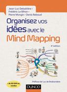 Organisez vos idées avec le Mind Mapping | Deladrière, Jean-Luc