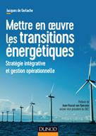 Mettre en oeuvre les transitions énergétiques | Gerlache, Jacques de