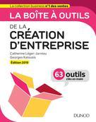 La boîte à outils de la Création d'entreprise - Edition 2019 | Léger-Jarniou, Catherine
