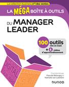 La MEGA boîte à outils du manager leader | Bélorgey, Pascale
