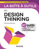 La boîte à outils du Design Thinking | Brunet, Emmanuel