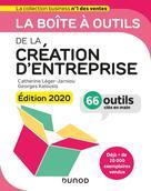 La boîte à outils de la Création d'entreprise - Edition 2020 | Léger-Jarniou, Catherine