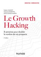 Le Growth Hacking | Canevet, Frédéric