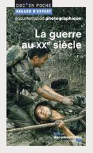 La guerre au XXe siècle | Audoin-Rouzeau, Stéphane