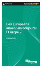Les Européens aiment-ils (toujours) l'Europe? | Collectif,