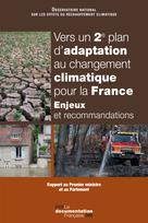 Vers un 2ème plan d'adaptation au changement climatique pour la France | Collectif