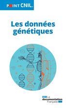 Les données génétiques | Collectif,