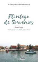 Florilège de souvenirs | Mbengue, Serigne Amadou