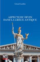 Aspects du divin dans la Grèce antique | Lambin, Gérard