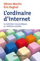L'ordinaire d'internet | Martin, Olivier