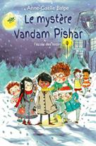 Le mystère Vandam Pishar | Balpe, Anne-Gaëlle