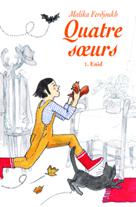 Quatre s?urs, tome 1: Enid | Ferdjoukh, Malika