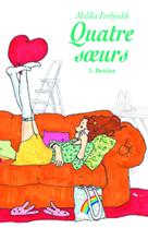Quatre s?urs, tome 3: Bettina | Ferdjoukh, Malika