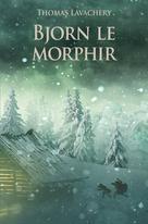 Bjorn le Morphir | Lavachery, Thomas