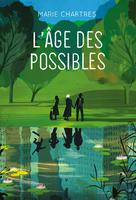 L'âge des possibles | Chartres, Marie