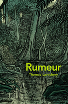 Rumeur | Lavachery, Thomas