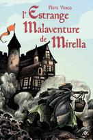 L'estrange malaventure de Mirella | Vesco, Flore