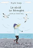 La vérité sur Bérangère | Smadja, Brigitte