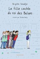 La fille cachée du roi des Belges | Smadja, Brigitte