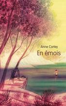 En émois | Cortey, Anne