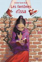Les fantômes d'Issa   Bulle, Estelle-Sarah