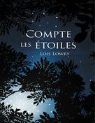 Compte les étoiles | Lowry, Lois
