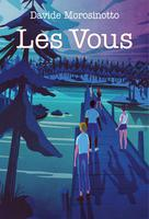 Les Vous | Morosinotto, Davide