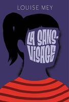 La sans-visage | Mey, Louise