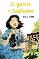 La guerre de Catherine | Billet, Julia
