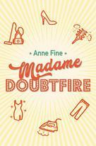 Madame Doubtfire | Fine, Anne
