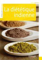 La diététique indienne  | Verbois, Sylvie