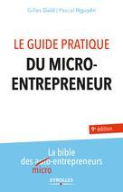 Le guide pratique du micro-entrepreneur | Daïd, Gilles