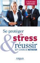Se protéger du stress et réussir | Bourdu, Romain