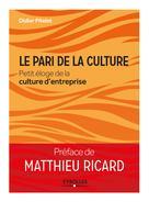 Le pari de la culture   Ricard, Matthieu