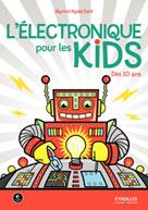 L'électronique pour les kids | Nydal Dahl, Øyvind