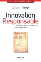 Innovation responsable   Pavie, Xavier