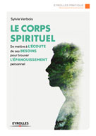 Le corps spirituel | Verbois, Sylvie