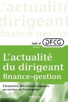 L'actualité du dirigeant finance-gestion - Tome 3 | DFCG,