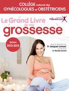 Le grand livre de ma grossesse  | Lansac, Jacques