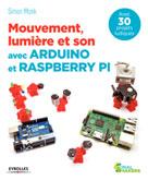 Mouvement, lumière et son avec Arduino et Raspberry Pi | Monk, Simon