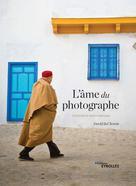 L'âme du photographe   duChemin, David