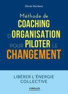 Méthode de coaching d'organisation | Devillard, Olivier