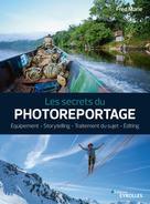Les secrets du photoreportage | Marie, Fred