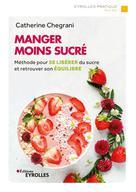 Manger moins sucré | Chegrani-Conan, Catherine